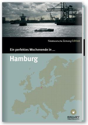 Ein perfektes Wochenende in Hamburg